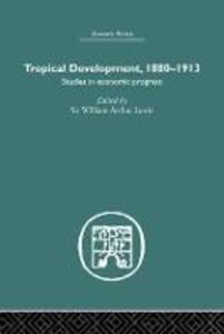 Tropical Development: 1880-1913 - cover