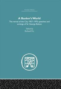 Banker's World: The Revival of the City 1957-1970 - cover