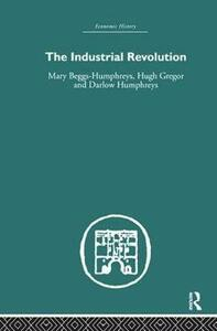 The Industrial Revolution - Mary Beggs-Humphreys - cover