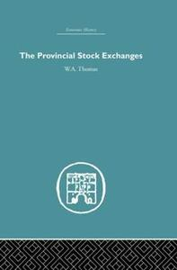 Provincial Stock Exchanges - W. A. Thomas - cover