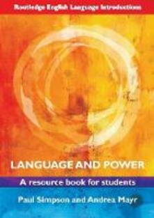 Language and Power: A Resource Book for Students - Paul Simpson,Andrea Mayr - cover