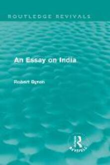 An Essay on India - Robert Byron - cover