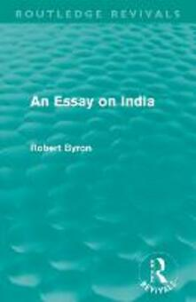 An Essay on India - Robert Byron - cover