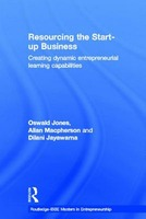 Resourcing the Start-Up Business: Creating Dynamic Entrepreneurial Learning Capabilities