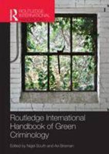 Foto Cover di Routledge International Handbook of Green Criminology, Libri inglese di  edito da Taylor & Francis Ltd
