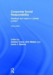 Libro in inglese Corporate Social Responsibility: Readings and Cases in a Global Context