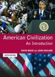 Libro inglese American Civilization: An Introduction David C. Mauk , John Oakland