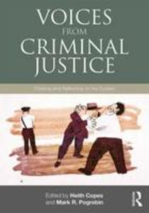 Libro in inglese Voices from Criminal Justice: Thinking and Reflecting on the System