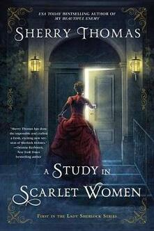 A Study In Scarlet Women - Sherry Thomas - cover