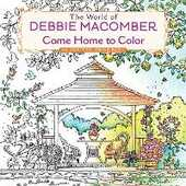 Libro in inglese The World of Debbie Macomber: Come Home to Color: An Adult Coloring Book Debbie Macomber