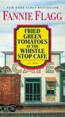 Libro in inglese Fried Green Tomatoes at the Whistle Stop Cafe Fannie Flagg