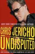 Libro in inglese Undisputed: How to Become the World Champion in 1,372 Easy Steps Chris Jericho