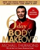 6-Day Body Makeover: Dro