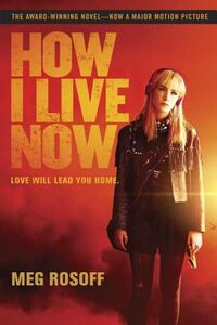 Libro in inglese How I Live Now  - Meg Rosoff