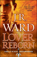 Lover Reborn: A Novel of the Black Dagger Brotherhood
