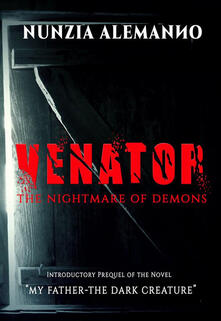 Venator L'Incubo dell'Inferno-The Nightmare of demons