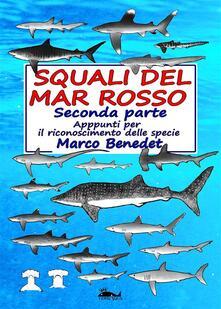 Squali del Mar Rosso 2a parte - Le specie - Marco Benedet - ebook