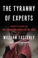 Tyranny of Experts:
