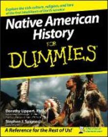 Native American History For Dummies - Stephen J. Spignesi,Dorothy Lippert - cover