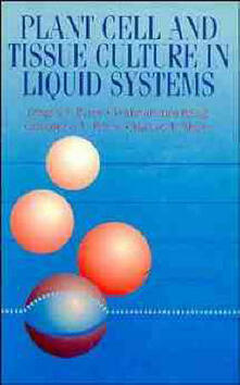 Plant Cell and Tissue Culture in Liquid Systems - G. Payne,V. Bringi,C. Prince - cover