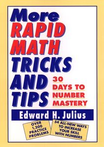 Libro in inglese More Rapid Math Tricks and Tips: 30 Days to Number Mastery  - Edward H. Julius