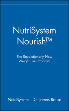 NutriSystem Nourish: The Revolutionary New Weight-Loss Program - James Rouse - cover