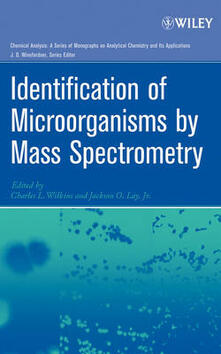 Identification of Microorganisms by Mass Spectrometry - Charles L. Wilkins,Jackson O. Lay - cover