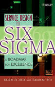Libro in inglese Service Design for Six Sigma: A Roadmap for Excellence Basem El-Haik David M. Roy