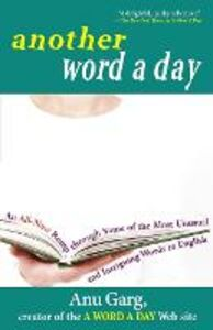 Foto Cover di Another Word a Day: An All-New Romp Through Some of the Most Unusual and Intriguing Words in English, Libri inglese di Anu Garg, edito da Turner Publishing Company