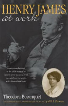 Henry James at Work - Theodora Bosanquet - cover