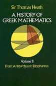 Libro in inglese History of Greek Mathematics: From Aristarchus to Diophantus Thomas L. Heath