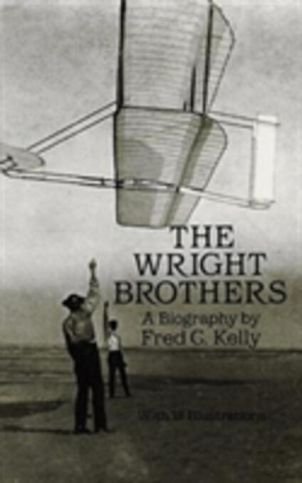 The Wright Brothers - Fred C. Kelly - cover
