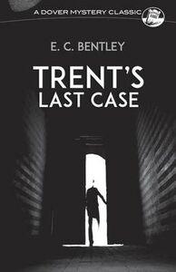 Libro in inglese Trent's Last Case  - E. Clerihew Bentley