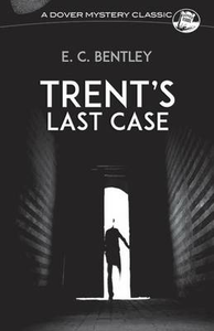 Libro in inglese Trent's Last Case  - E. Clerihew Bentley