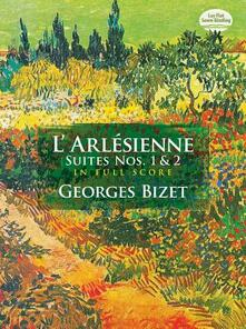 L'Arlesienne Suites Nos. 1 and 2 - Georges Bizet - cover