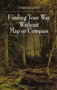 Finding Your Way Without Map or Compass - Harold Gatty - cover