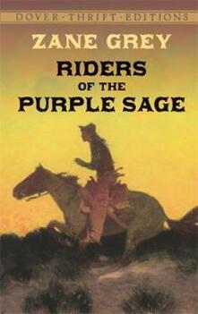 Riders of the Purple Sage - Zane Grey - cover