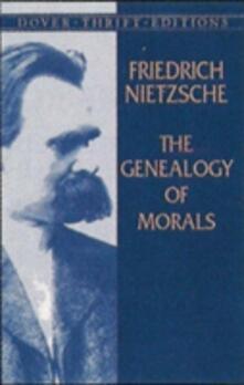 The Genealogy of Morals - Friedrich Wilhelm Nietzsche - cover