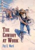 Libro in inglese The Cowboy at Work Fay E Ward