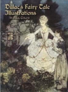 Dulac's Fairy Tale Illustrations in Full Color - cover