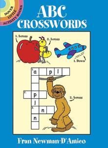 ABC Crosswords ABC Crosswords - Fran Newman-D'Amico,Activity Books,ABC - cover