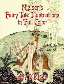 Nielsen's Fairy Tale Illustrations in Full Color - Kay Nielsen - cover