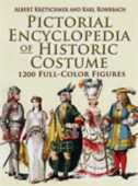 Libro in inglese Pictorial Encyclopedia of Historic Costume: 1, 200 Full-Color Figures Albert Kretschmer Karl Rohrbach