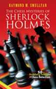 Libro in inglese Chess Mysteries of Sherlock Holmes: Fifty Tantalizing Problems of Chess Detection Raymond M. Smullyan