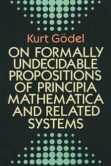"On Formally Undecidable Propositions of ""Principia Mathematica"" and Related Systems - Kurt Godel - cover"