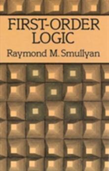 First-order Logic - Raymond M. Smullyan - cover