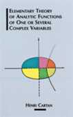 Libro in inglese The Elementary Theory of Analytic Functions of One or Several Complex Variables Henri Cartan