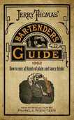 Libro in inglese Jerry Thomas' Bartenders Guide: How to Mix All Kinds of Plain and Fancy Drinks Jerry Thomas
