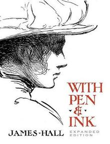 With Pen & Ink: Expanded Edition - James Hall,Jeff Menges - cover