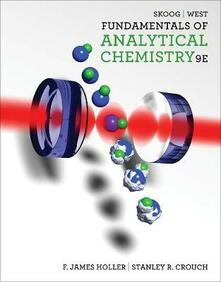 Fundamentals of Analytical Chemistry - Stanley Crouch,Donald West,F Holler - cover